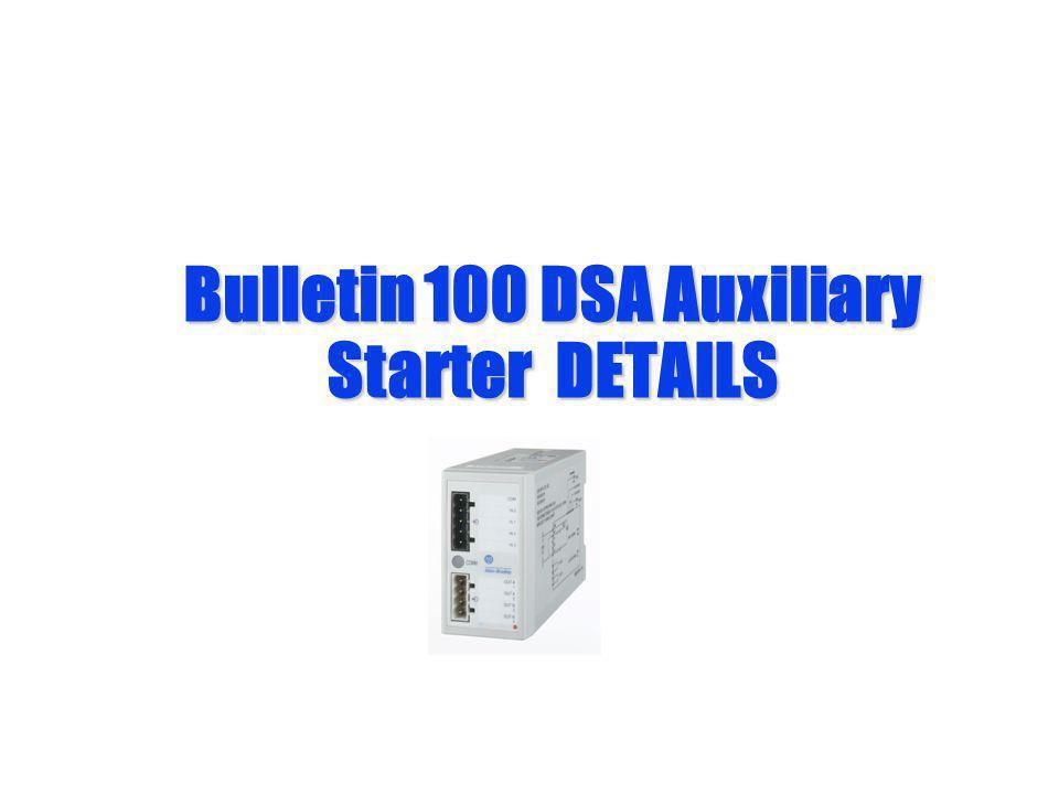 Bulletin 100 DSA Auxiliary Starter DETAILS
