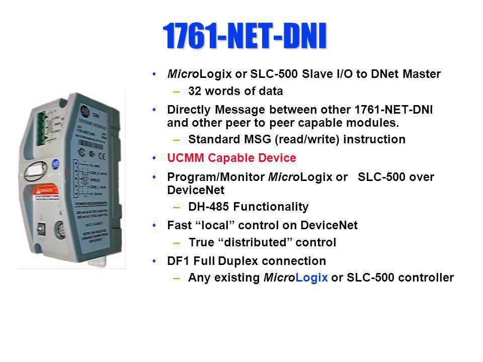 1761-NET-DNI MicroLogix or SLC-500 Slave I/O to DNet Master