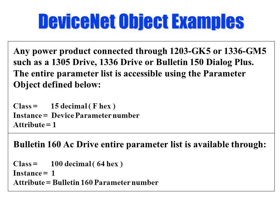 DeviceNet Object Examples