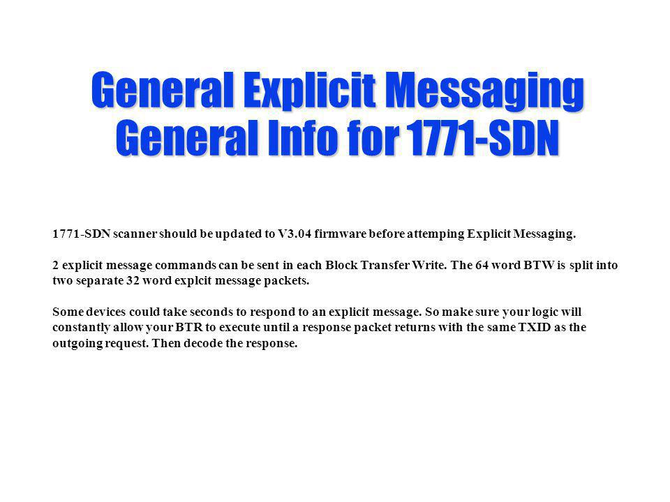 General Explicit Messaging General Info for 1771-SDN