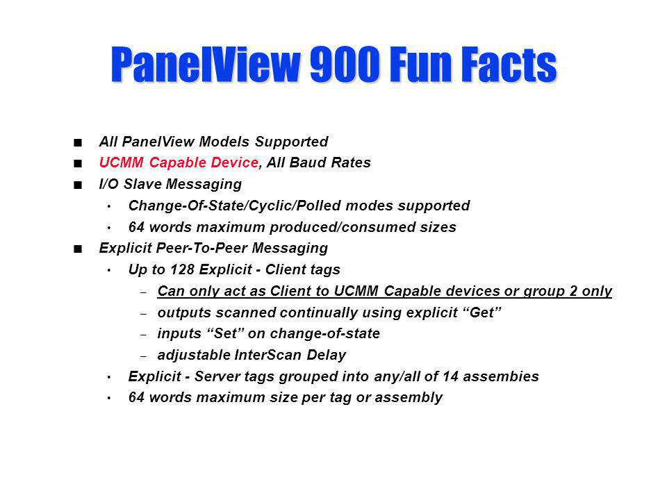 PanelView 900 Fun Facts All PanelView Models Supported