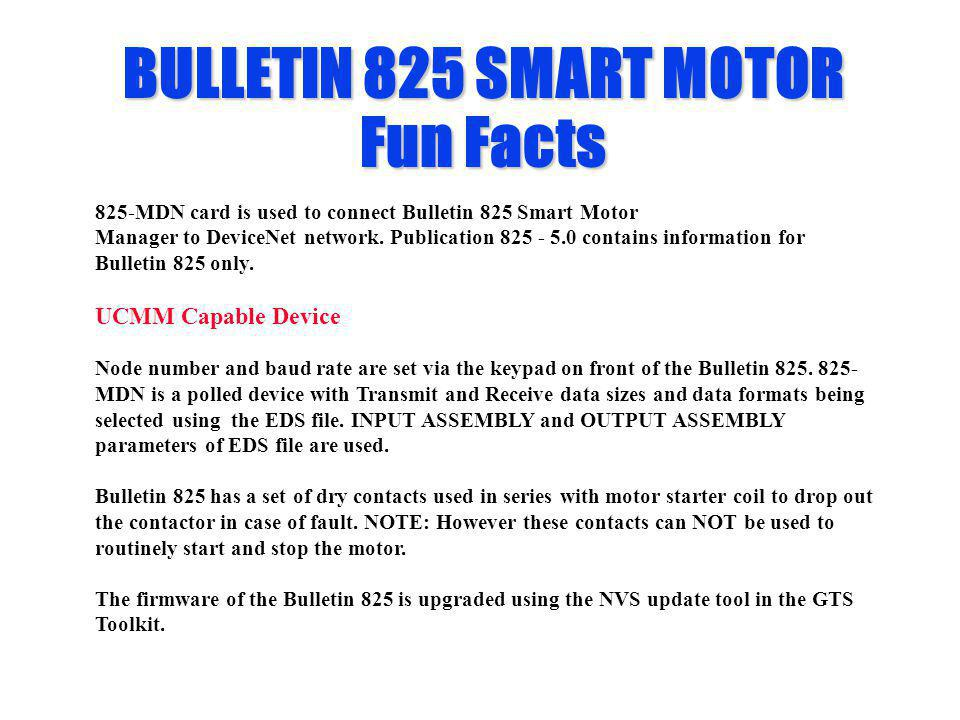 BULLETIN 825 SMART MOTOR Fun Facts