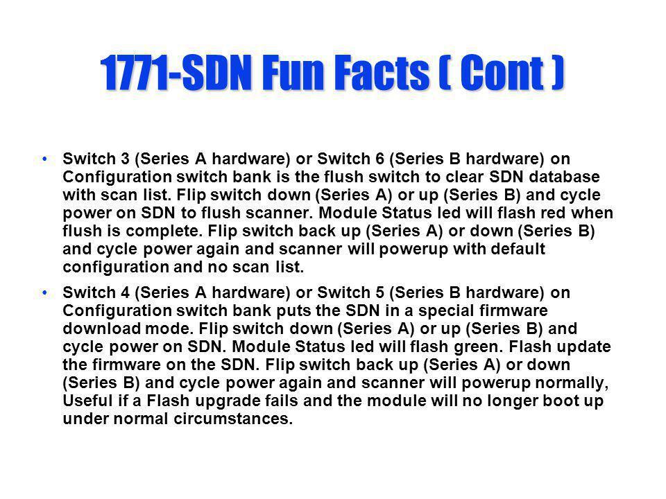 1771-SDN Fun Facts ( Cont )