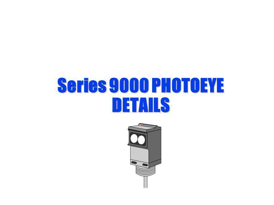 Series 9000 PHOTOEYE DETAILS