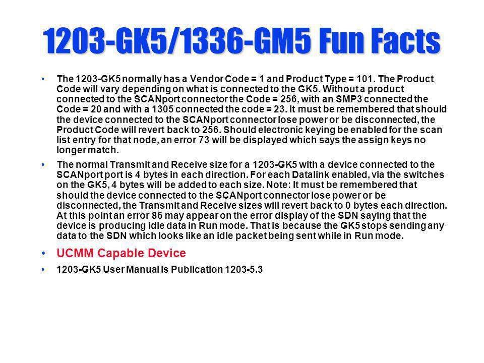 1203-GK5/1336-GM5 Fun Facts UCMM Capable Device