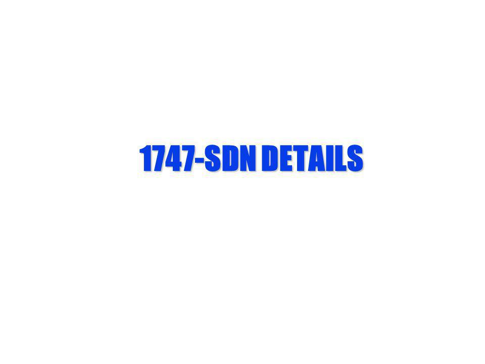 1747-SDN DETAILS