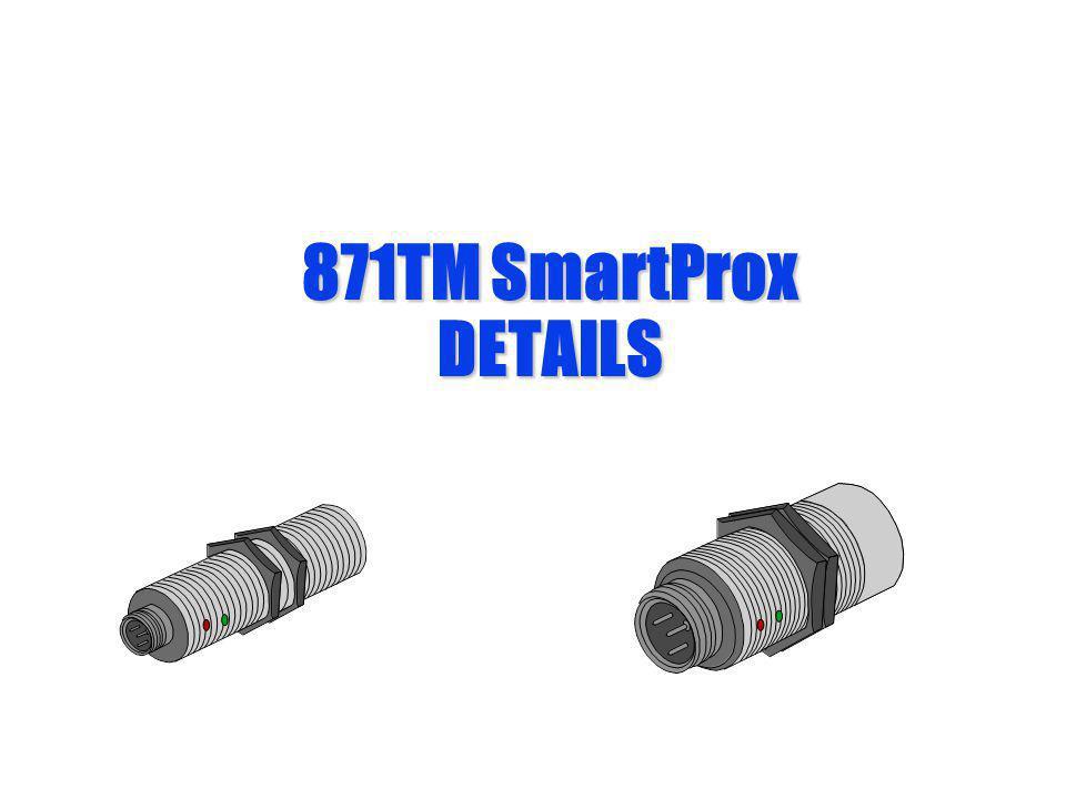 871TM SmartProx DETAILS