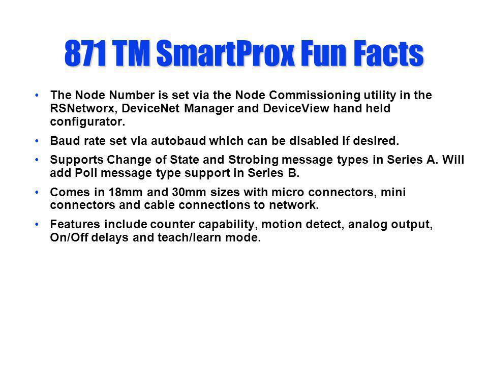 871 TM SmartProx Fun Facts