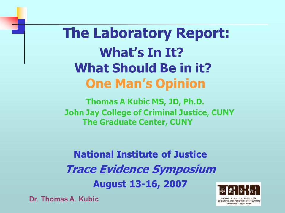 National Institute of Justice Trace Evidence Symposium