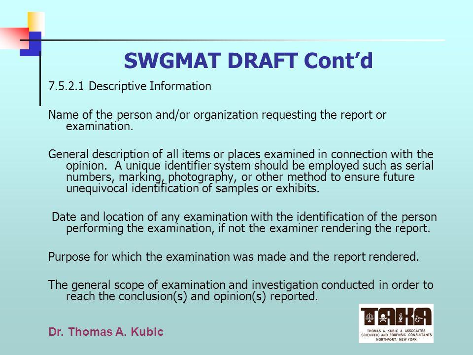 SWGMAT DRAFT Cont'd 7.5.2.1 Descriptive Information