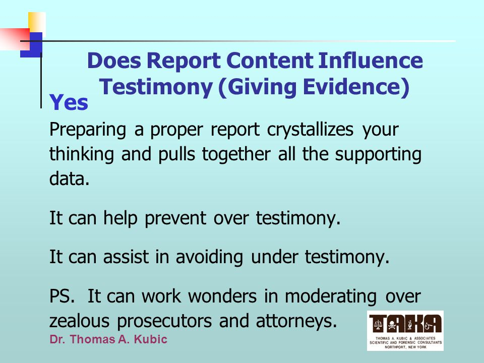 Does Report Content Influence Testimony (Giving Evidence)