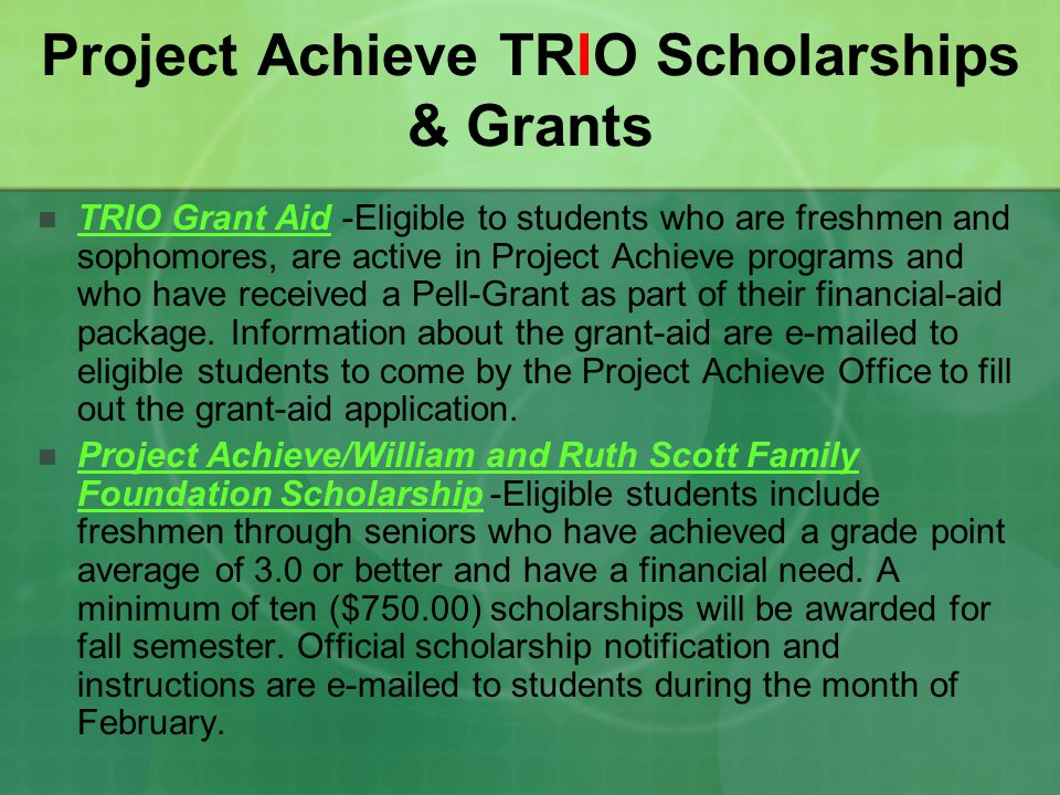 Project Achieve TRIO Scholarships & Grants