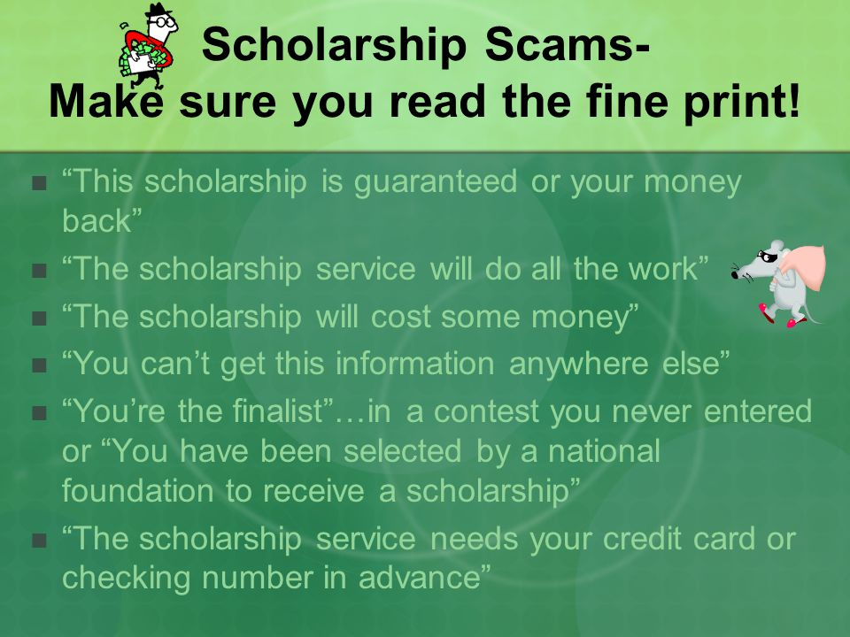 Scholarship Scams- Make sure you read the fine print!