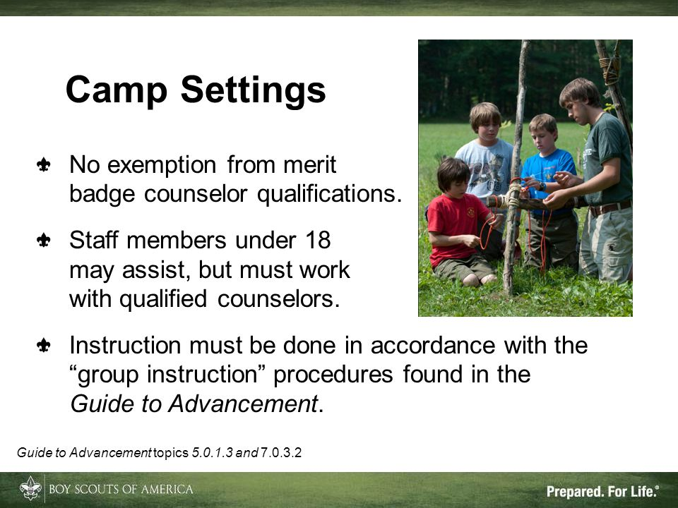 Camp Settings No exemption from merit badge counselor qualifications.