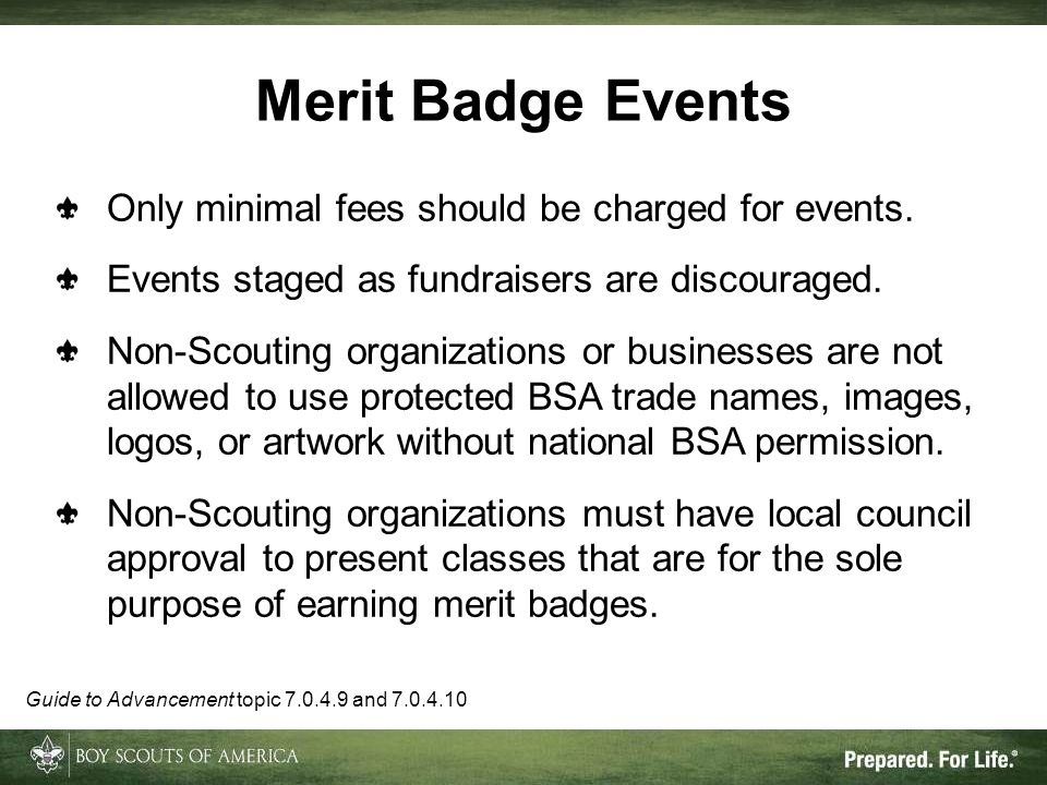 Merit Badge Events Only minimal fees should be charged for events.