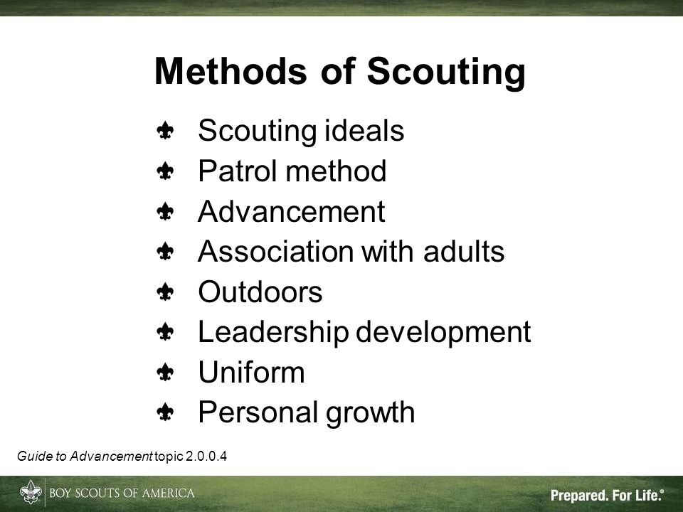 Methods of Scouting Scouting ideals Patrol method Advancement