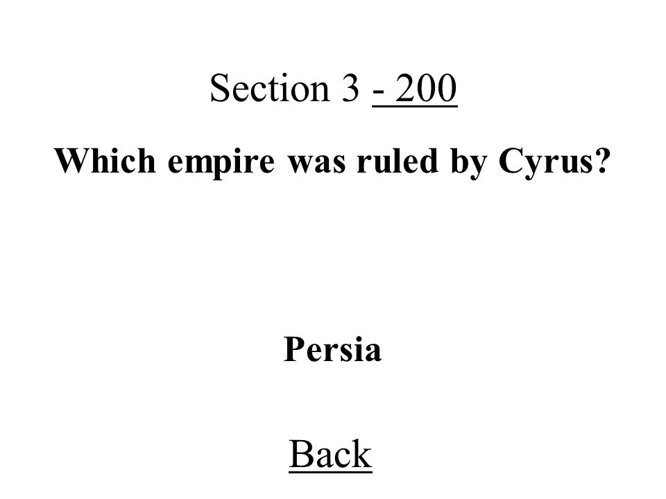 Which empire was ruled by Cyrus