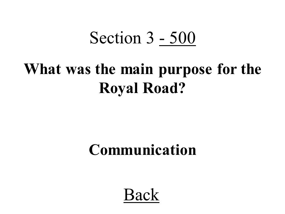 What was the main purpose for the Royal Road