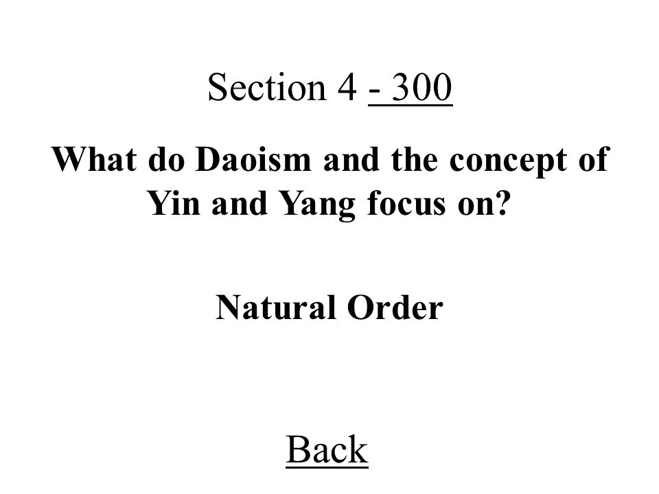What do Daoism and the concept of Yin and Yang focus on