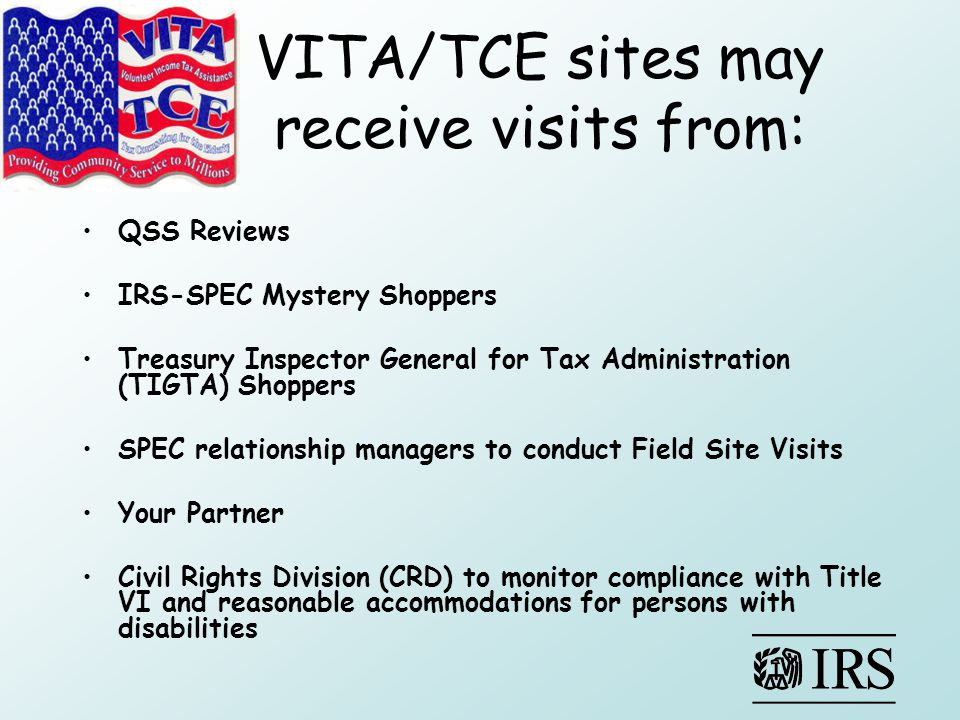 VITA/TCE sites may receive visits from: