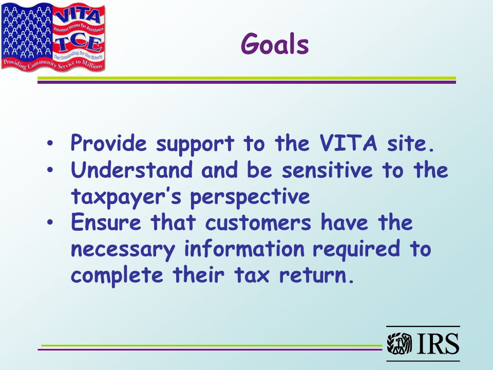 Goals Provide support to the VITA site.