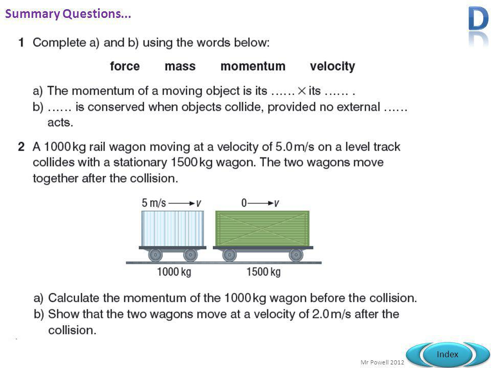 D Summary Questions...