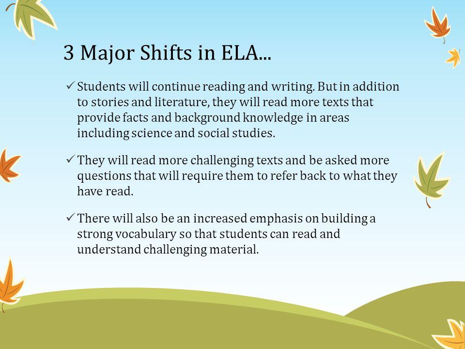 3 Major Shifts in ELA...