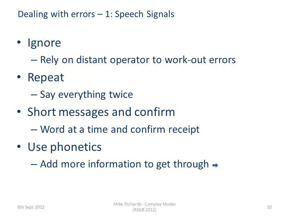 Dealing with errors – 1: Speech Signals