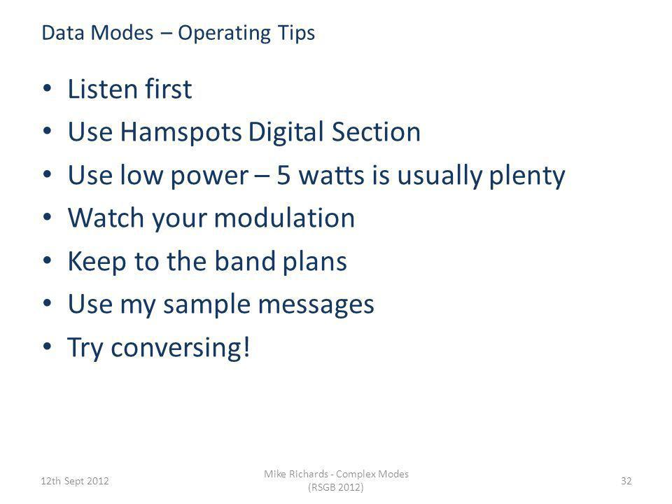 Data Modes – Operating Tips