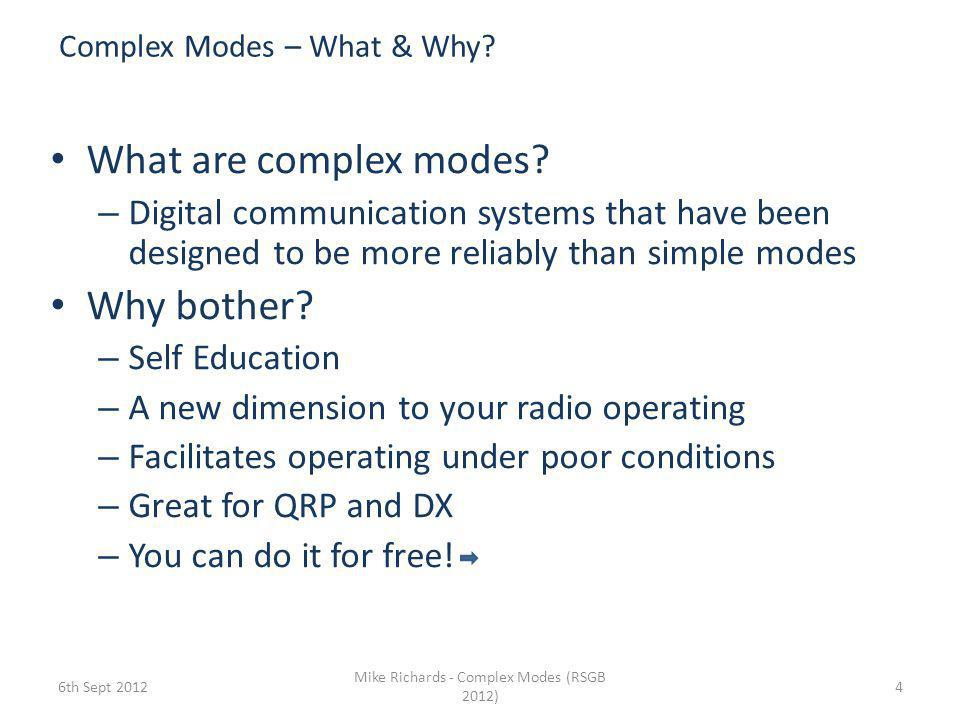 Complex Modes – What & Why