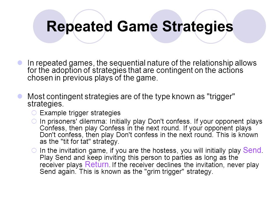 Repeated Game Strategies