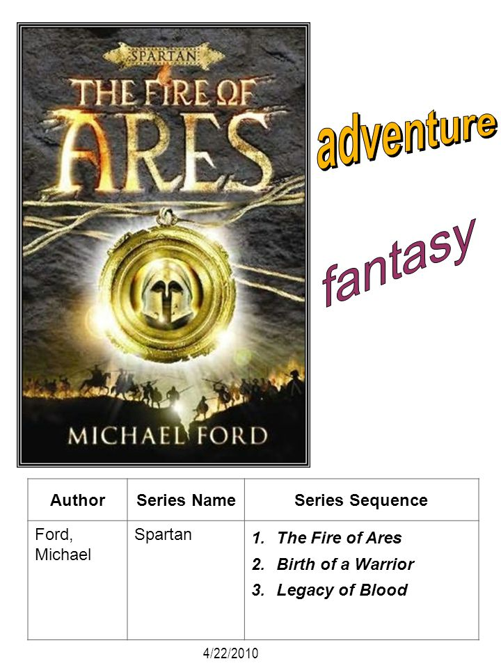 adventure fantasy Author Series Name Series Sequence Ford, Michael