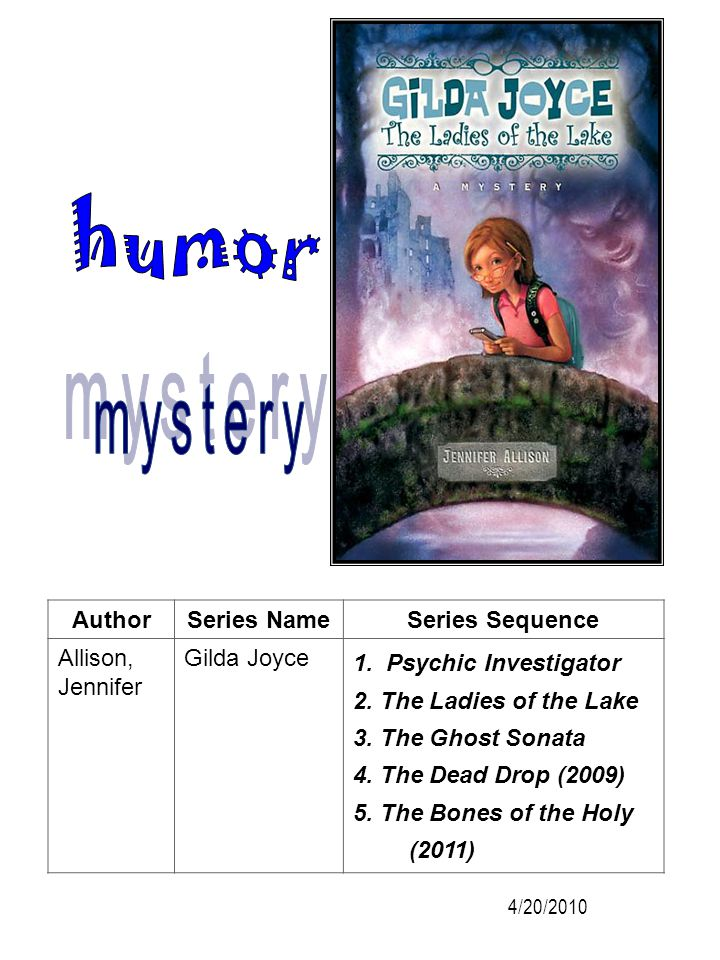 humor mystery Author Series Name Series Sequence Allison, Jennifer