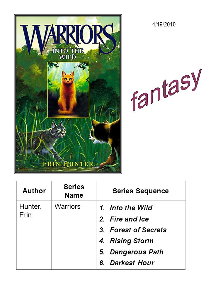 fantasy Author Series Name Series Sequence Hunter, Erin Warriors