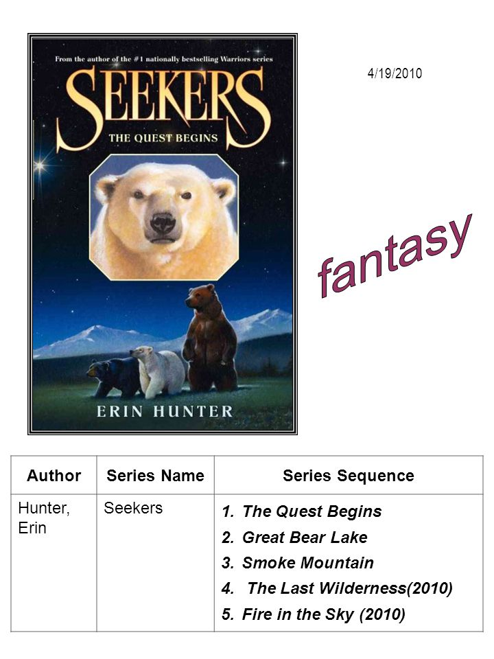 fantasy Author Series Name Series Sequence Hunter, Erin Seekers