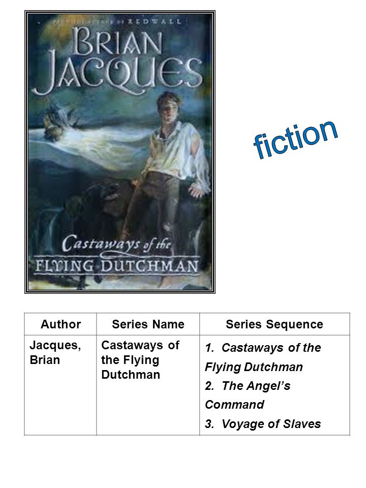 fiction Author Series Name Series Sequence Jacques, Brian