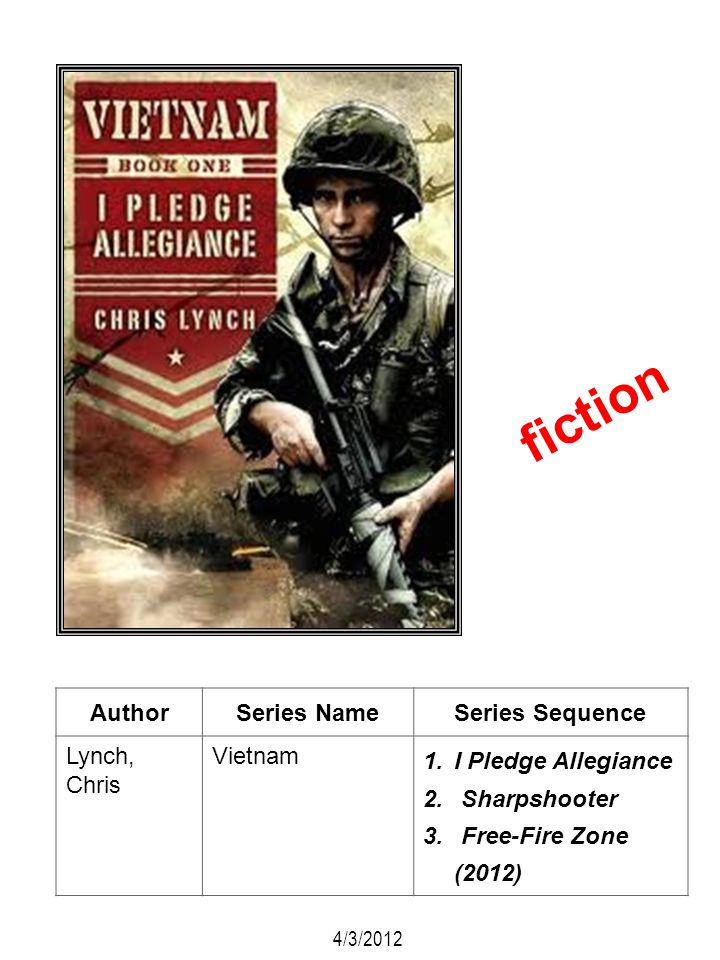 fiction Author Series Name Series Sequence Lynch, Chris Vietnam