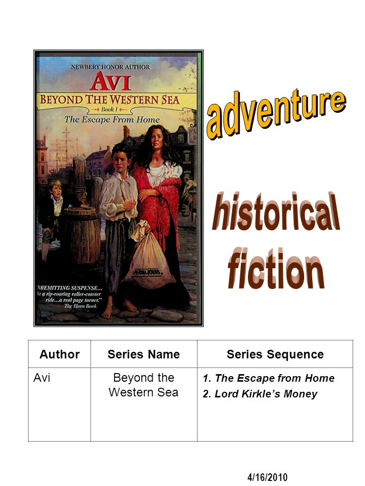 adventure historical fiction Author Series Name Series Sequence Avi