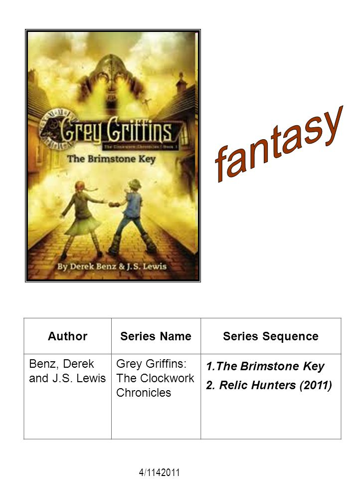 fantasy Author Series Name Series Sequence Benz, Derek and J.S. Lewis