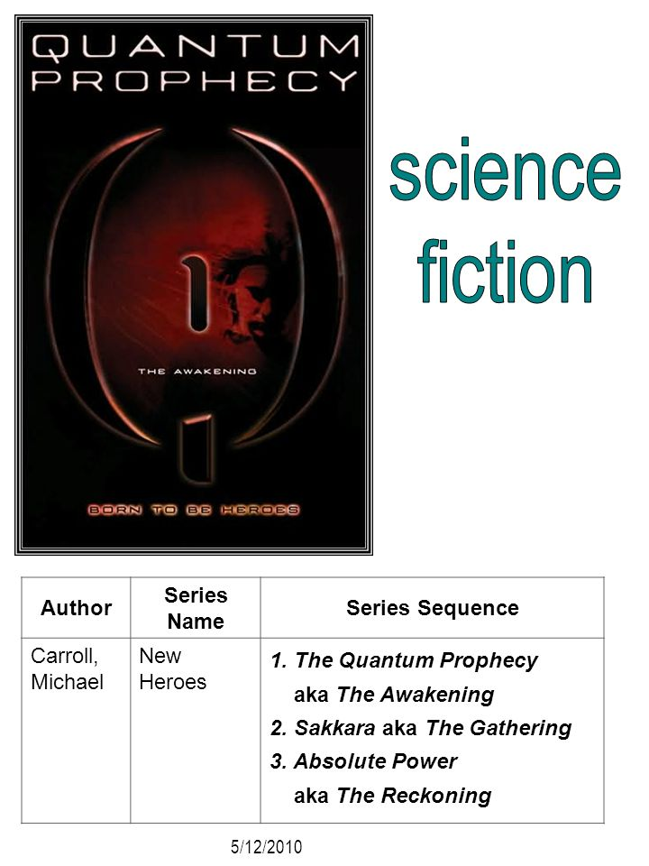 science fiction Author Series Name Series Sequence Carroll, Michael