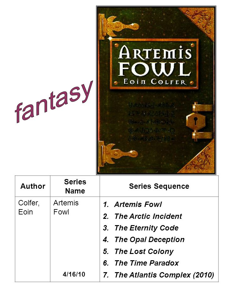 fantasy Author Series Name Series Sequence Colfer, Eoin Artemis Fowl