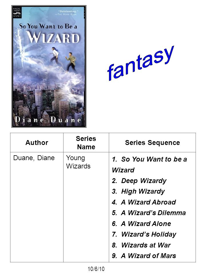 fantasy Author Series Name Series Sequence Duane, Diane Young Wizards