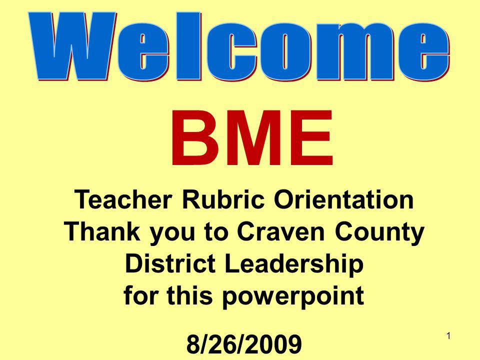 BME Teacher Rubric Orientation