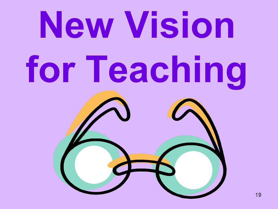 New Vision for Teaching
