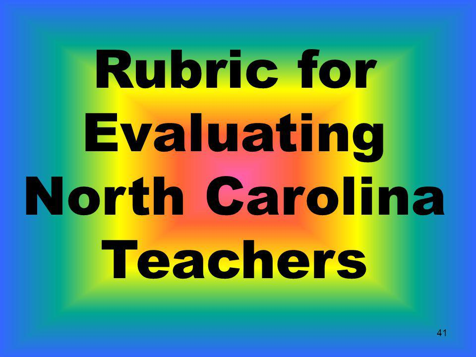 Rubric for Evaluating North Carolina Teachers