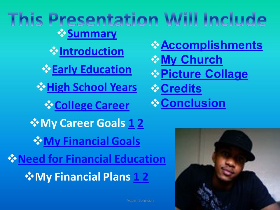 This Presentation Will Include Need for Financial Education