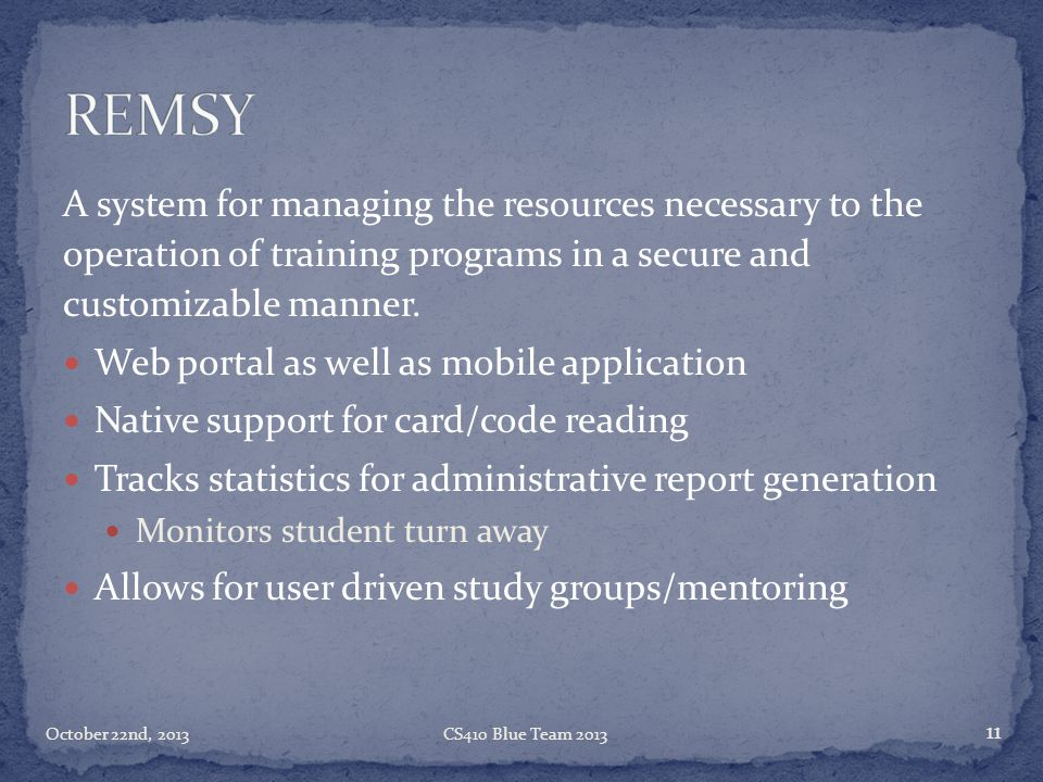 REMSY A system for managing the resources necessary to the operation of training programs in a secure and customizable manner.
