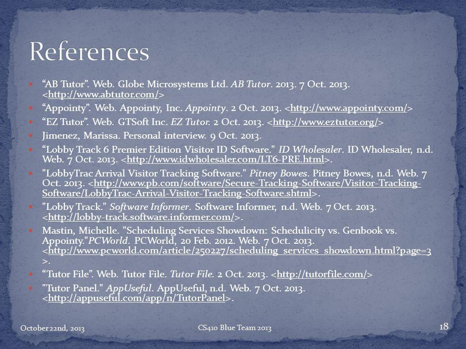 References AB Tutor . Web. Globe Microsystems Ltd. AB Tutor. 2013. 7 Oct. 2013. <http://www.abtutor.com/>