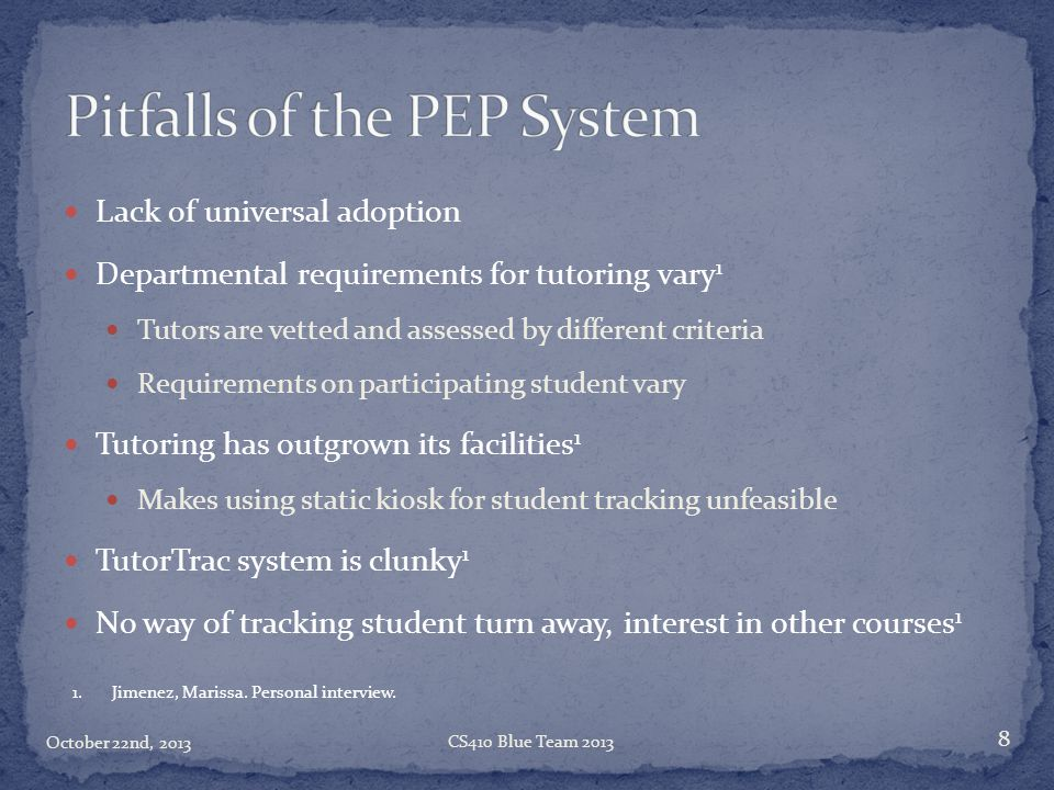 Pitfalls of the PEP System