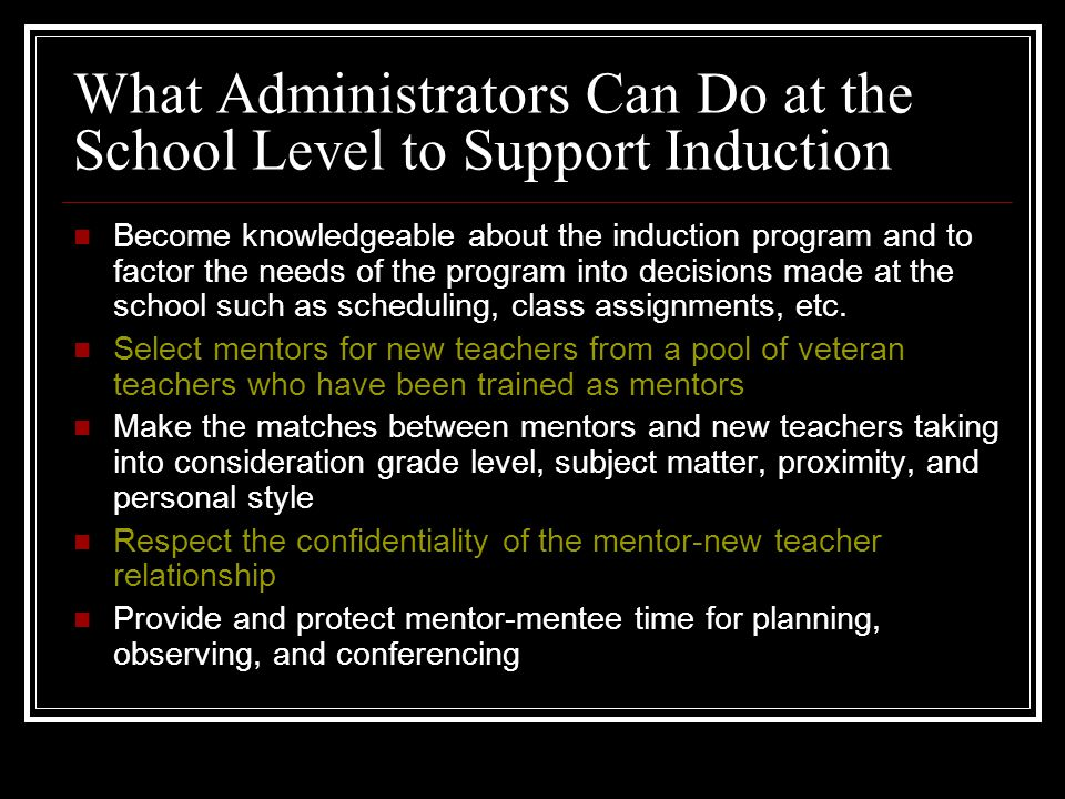 What Administrators Can Do at the School Level to Support Induction